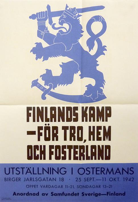 Affisch i vitt och svart med det finska lejonet och texten Finlands kamp - för tro, hem och fosterland